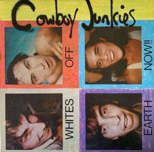 Cowboy Junkies ‎- Whites Off Earth Now!! (LP) (VG/VG-)